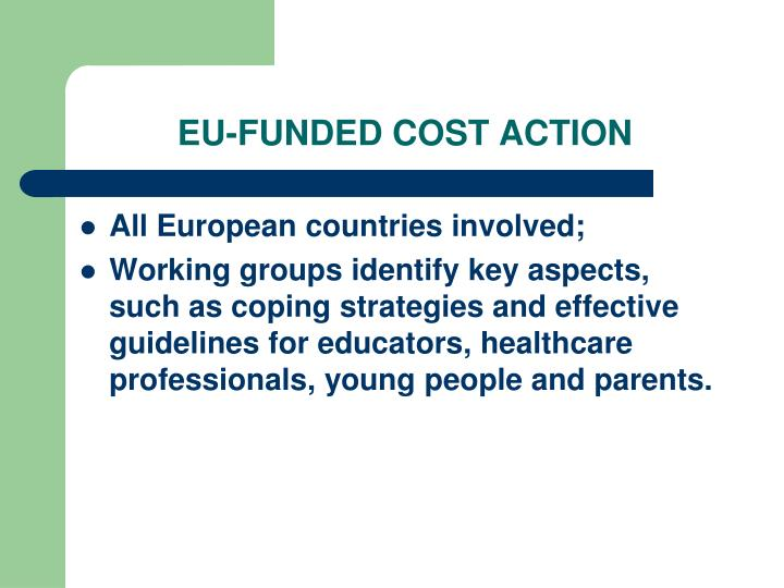 EU-FUNDED COST ACTION
