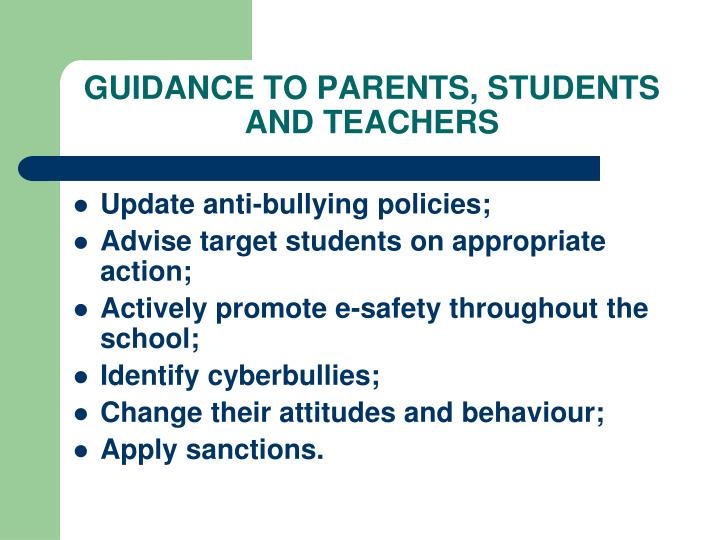 GUIDANCE TO PARENTS, STUDENTS AND TEACHERS