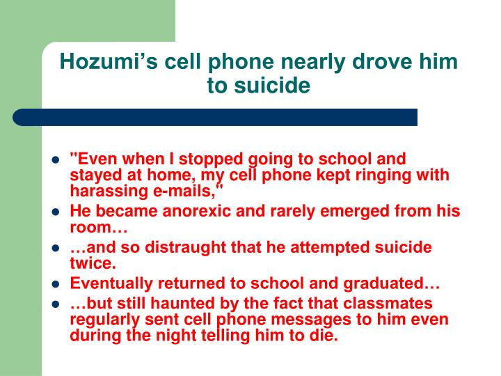 Hozumi's cell phone nearly drove him to suicide