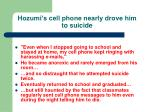 hozumi s cell phone nearly drove him to suicide