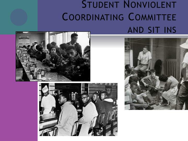Student Nonviolent Coordinating Committee and sit ins