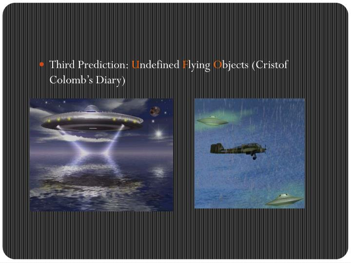 Third Prediction: