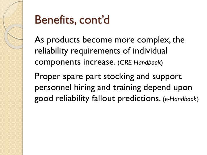 Benefits, cont'd