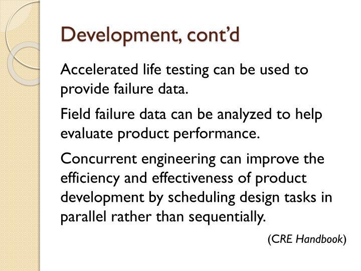 Development, cont'd