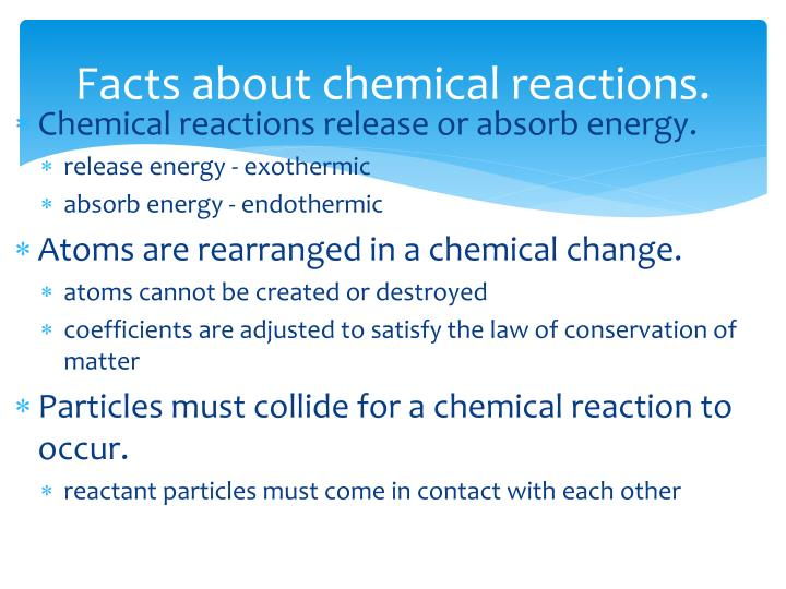 Facts about chemical reactions.
