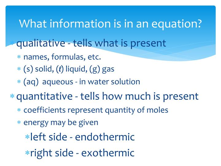 What information is in an equation?
