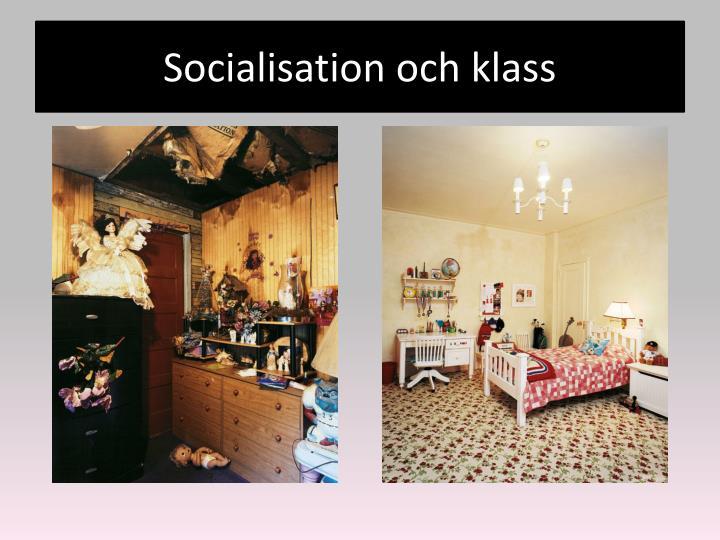 Socialisation och klass