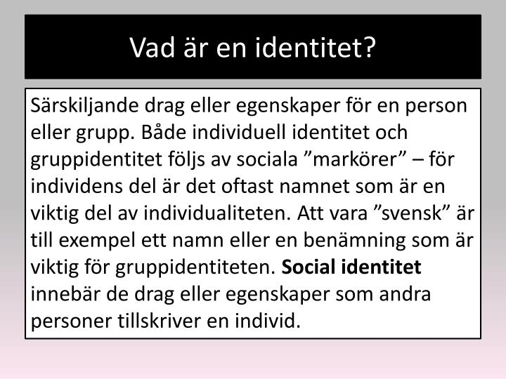 Vad är en identitet?