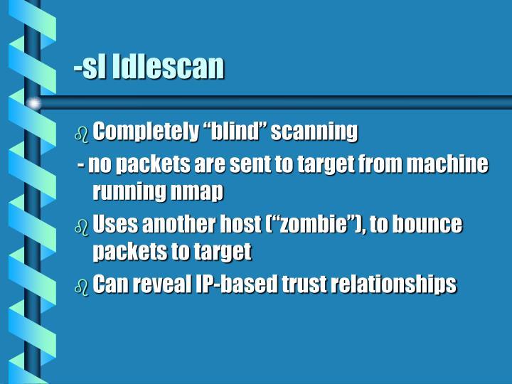 -sI Idlescan