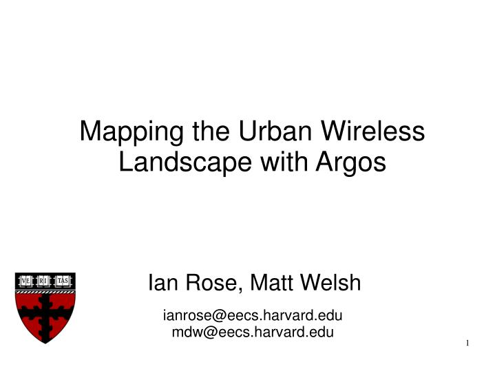 Mapping the Urban Wireless Landscape with Argos