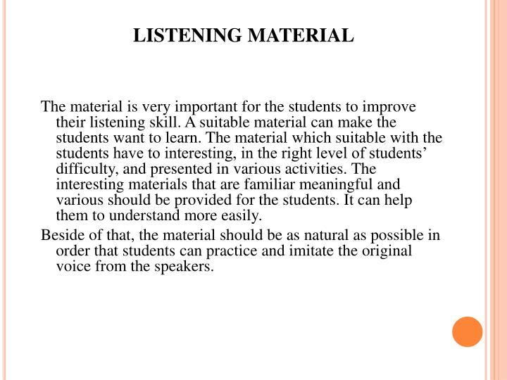 LISTENING MATERIAL
