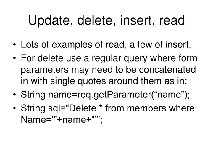 Update, delete, insert, read