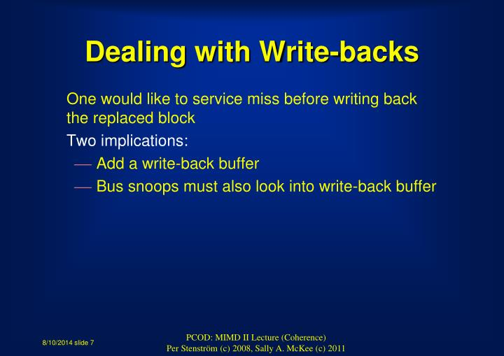 Dealing with Write-backs