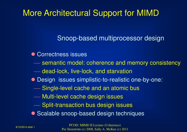 More Architectural Support for MIMD