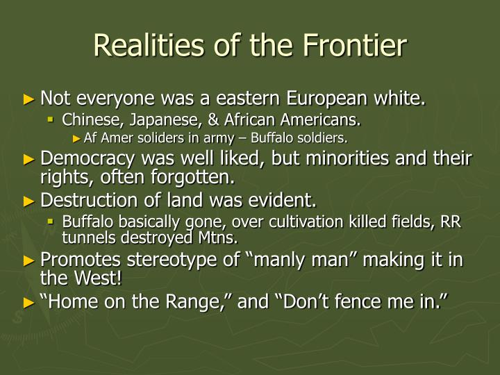 Realities of the Frontier