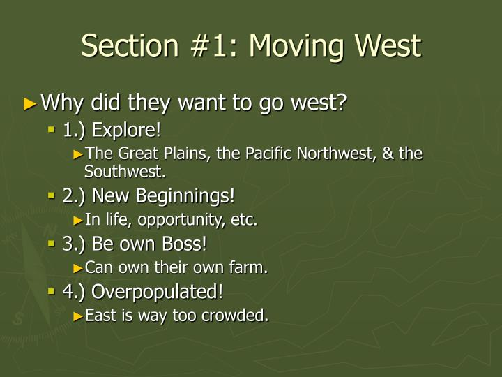 Section 1 moving west