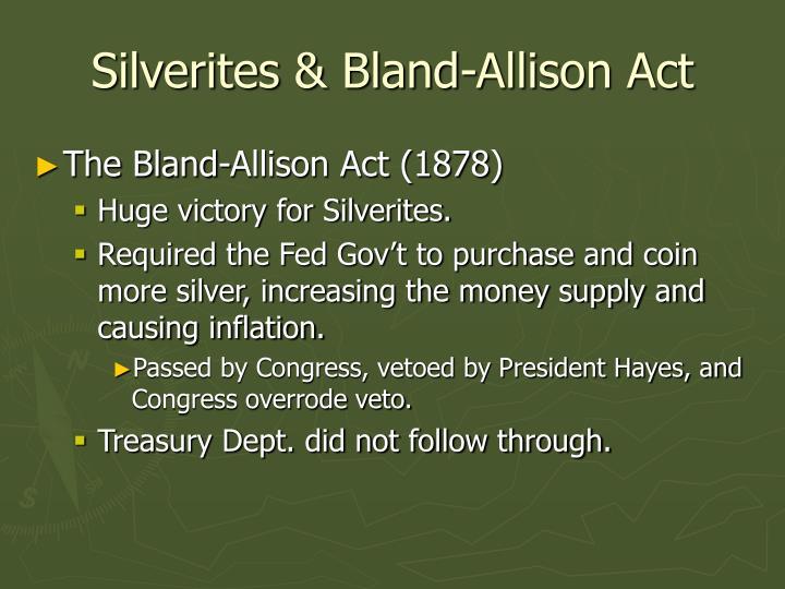 Silverites & Bland-Allison Act