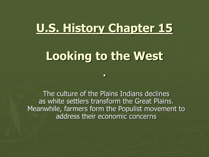 U s history chapter 15 looking to the west