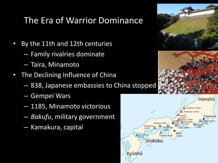 The Era of Warrior Dominance