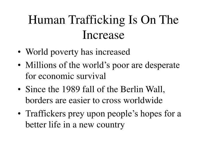 Human Trafficking Is On The Increase