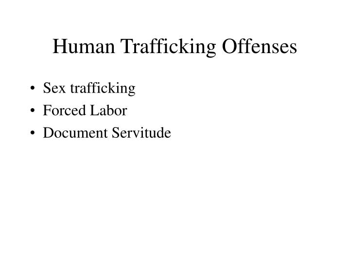 Human Trafficking Offenses