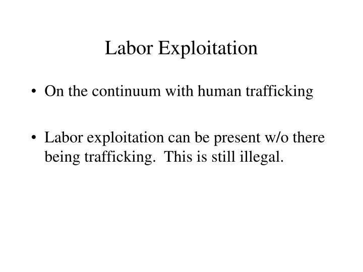 Labor Exploitation