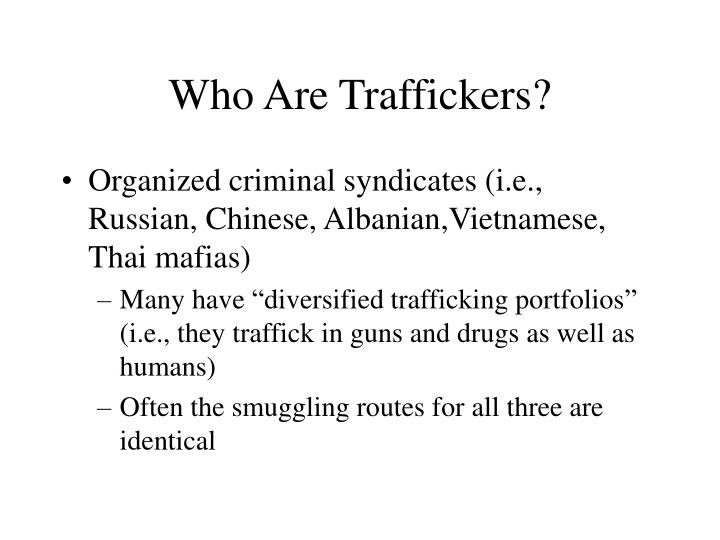 Who Are Traffickers?