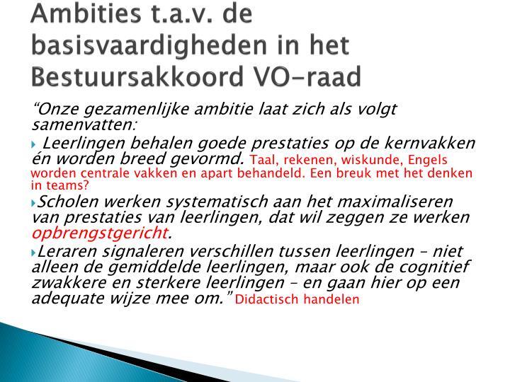 Ambities t.a.v. de basisvaardigheden in het Bestuursakkoord VO-raad