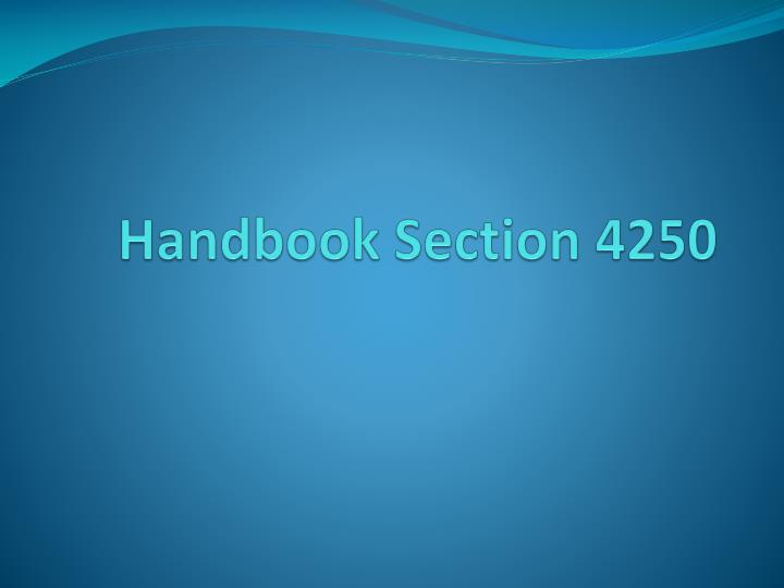 Handbook Section 4250