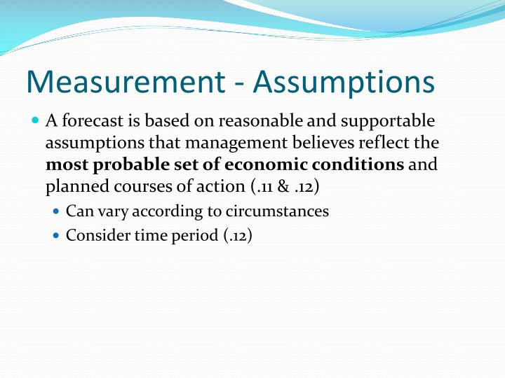 Measurement - Assumptions