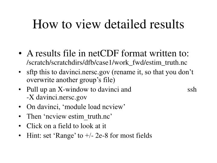 A results file in netCDF format written to: