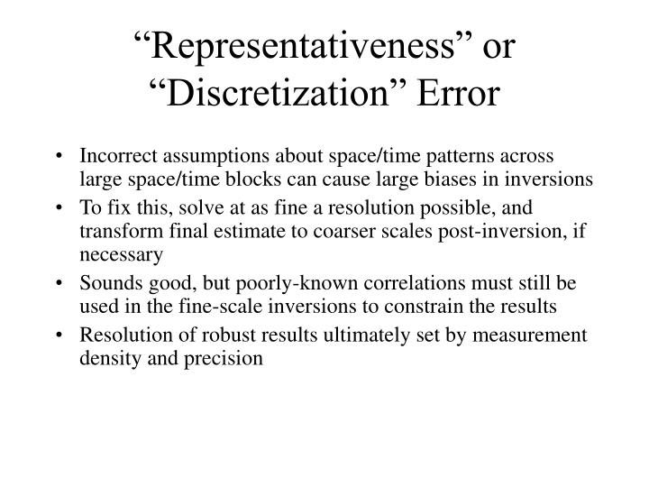 Incorrect assumptions about space/time patterns across large space/time blocks can cause large biases in inversions