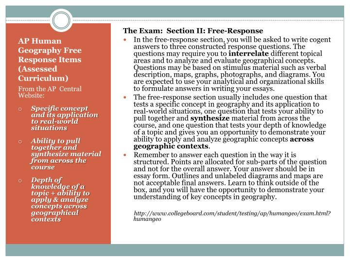 The Exam:  Section II: Free-Response