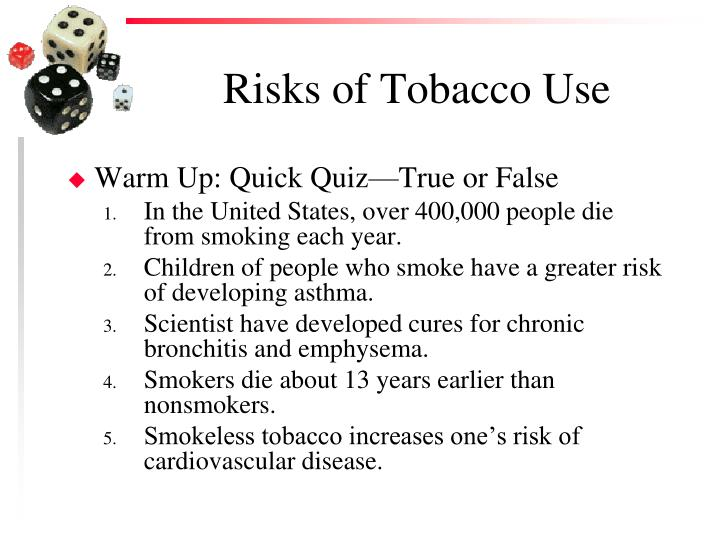 Risks of tobacco use1