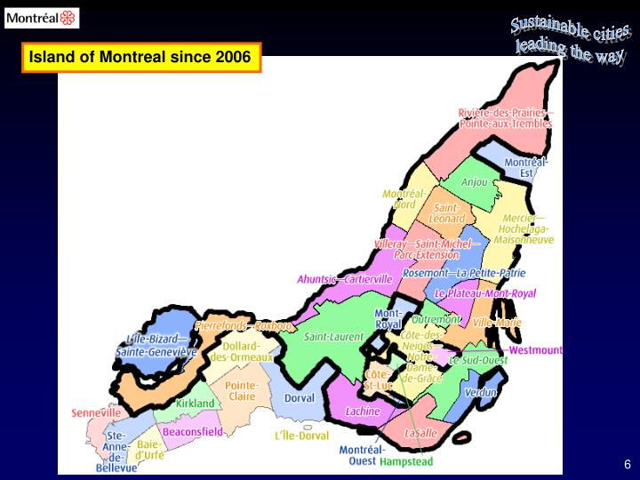 Island of Montreal since 2006