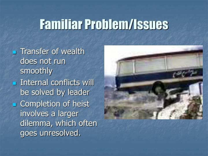 Familiar Problem/Issues