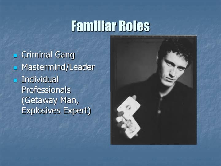 Familiar Roles