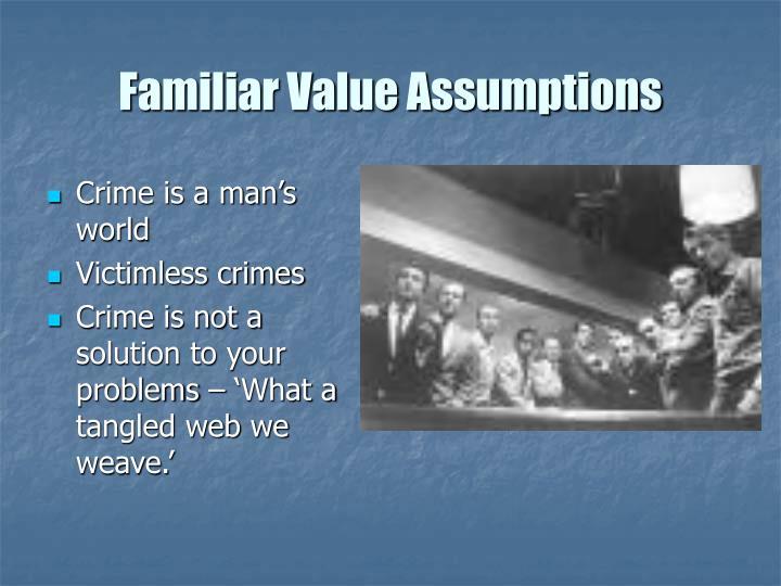 Familiar Value Assumptions