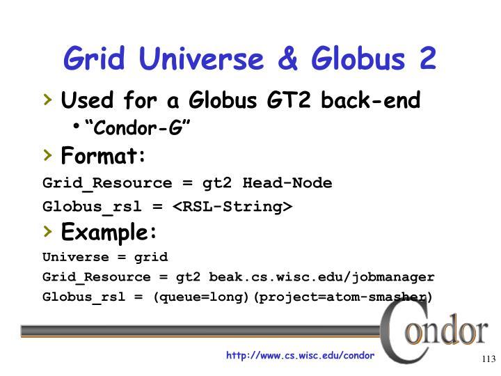 Grid Universe & Globus 2