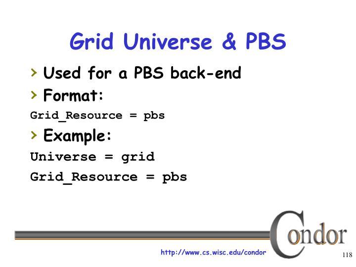 Grid Universe & PBS