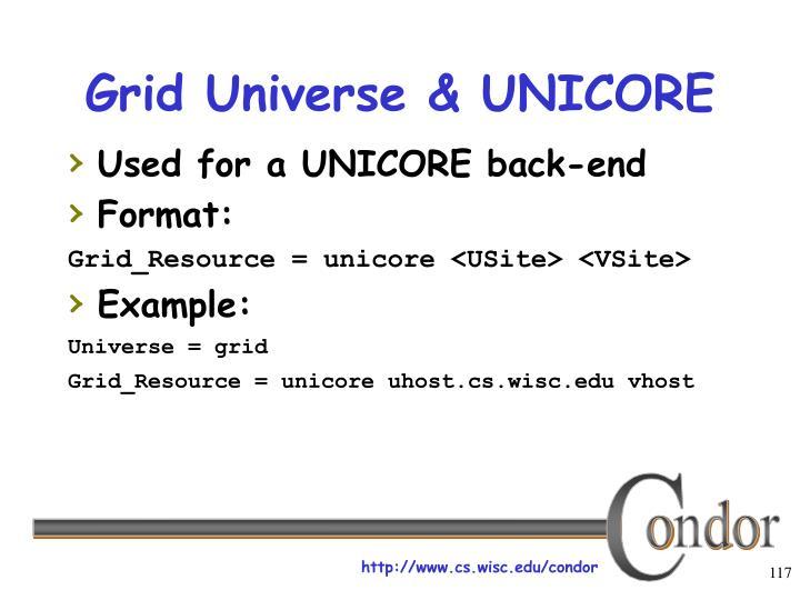 Grid Universe & UNICORE