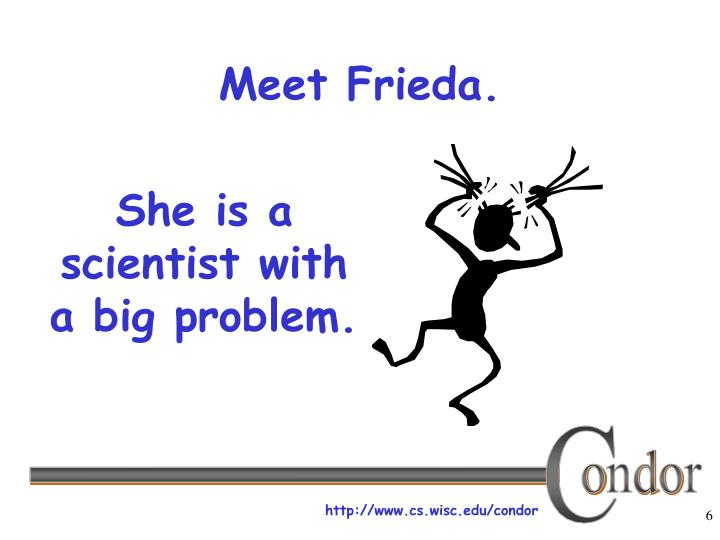 She is a scientist with a big problem.
