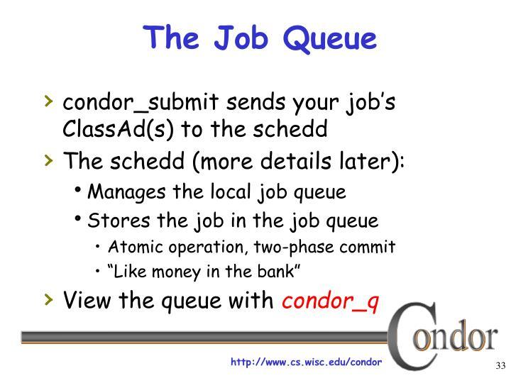 The Job Queue