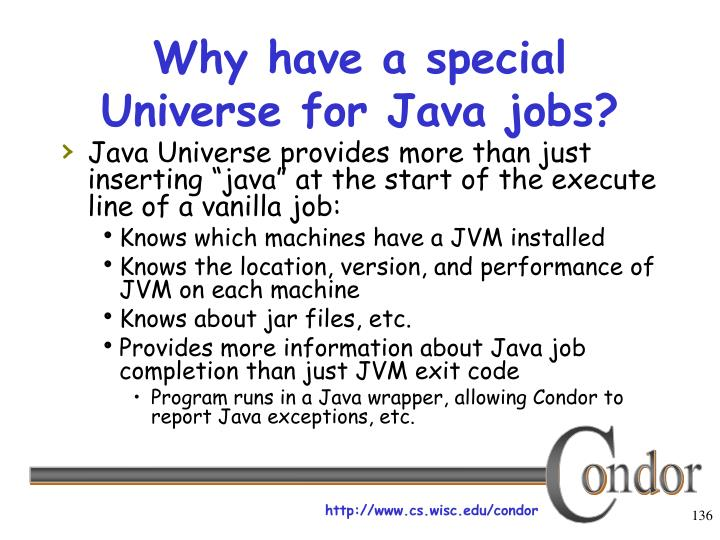 Why have a special Universe for Java jobs?