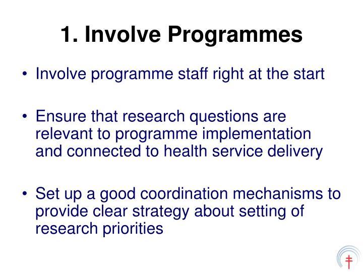 1. Involve Programmes