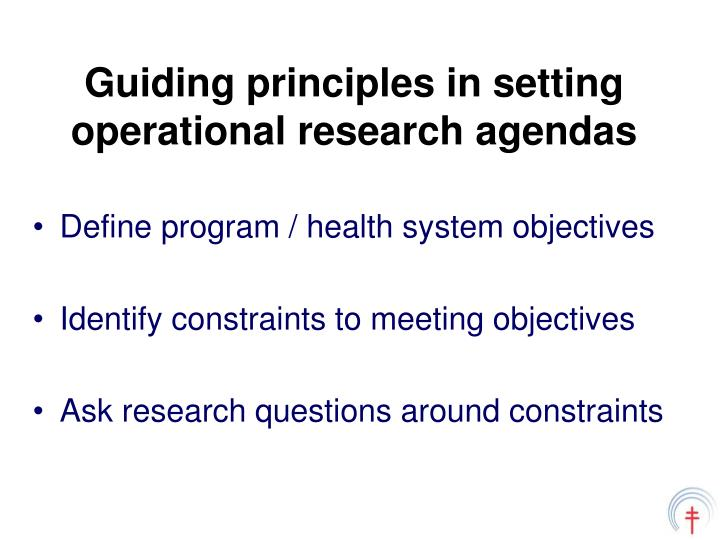 Guiding principles in setting operational research agendas