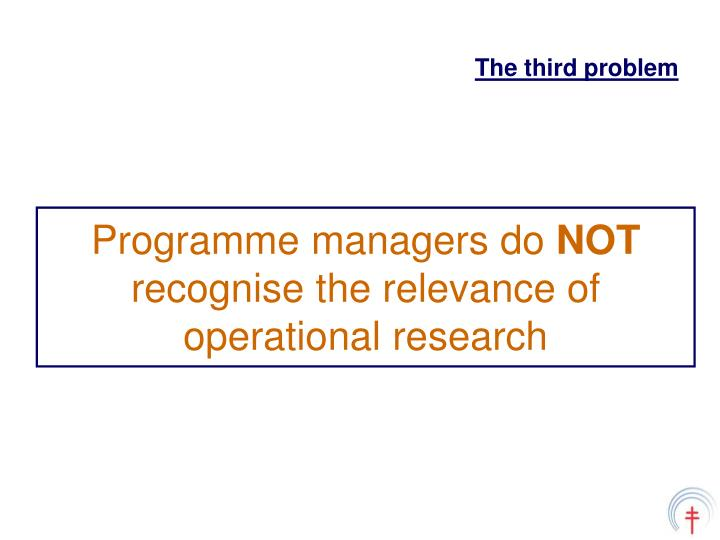 Programme managers do