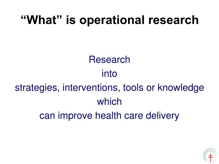 What is operational research