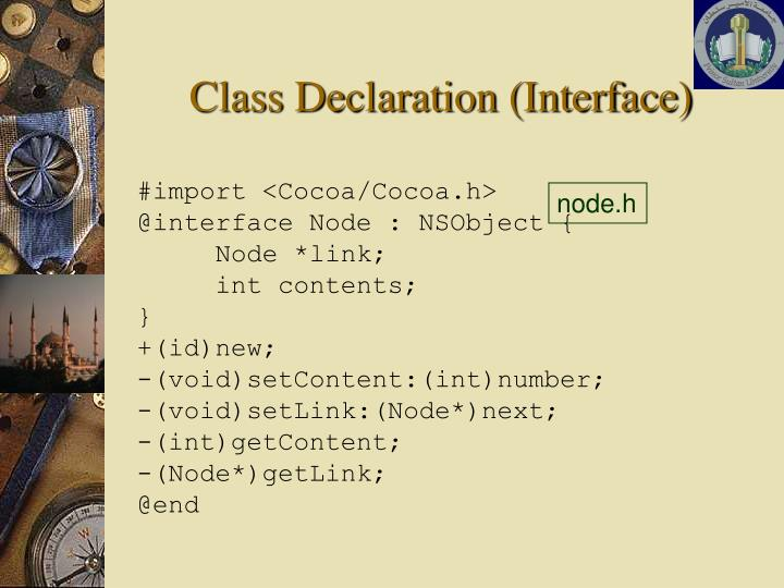 Class Declaration (Interface)