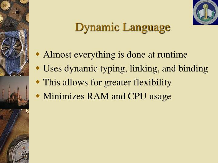Dynamic Language